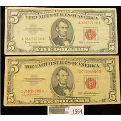 """1554 _ Series 1953A & Series 1963 $5 both """"Red Seals"""" United States Notes."""