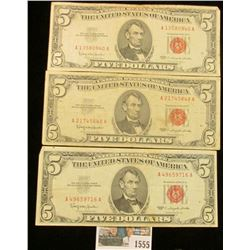 """1555 _ (3) Series 1963 $5 """"Red Seals"""" United States Notes. ($15 face value)."""