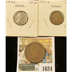 1624 _ 1850 U.S. Large Cent; 1919 S & 43 P Lincoln cents.