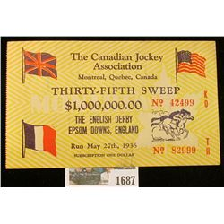 "1687 _ 1936 ""The Canadian Jockey Association Montreal, Quebec, Canada Thirty-Fifth Sweep $1,000,000."
