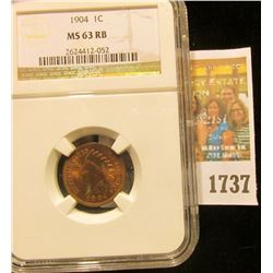 1737 _ 1904 U.S. Indian Head Cent. NGC slabbed MS 63 RB.