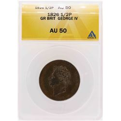 1826 Great Britain Geroge IV 1/2 Penny Coin ANACS AU50