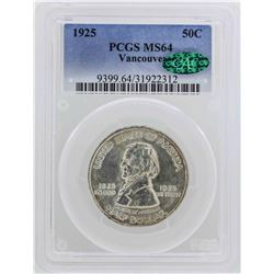 1925 Fort Vancouver Centennial Half Dollar PCGS Graded MS64 CAC