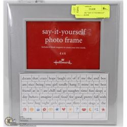 "HALLMARK ""SAY IT YOURSELF"" PHOTO FRAME"