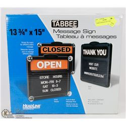 TABBEE MESSAGE SIGN 14X15.