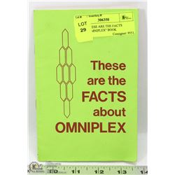 "RARE ""THESE ARE THE FACTS ABOUT OMNIPLEX"" BOOK"