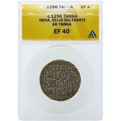 c.1296 India Tanka Delhi Sultanate Coin ANACS EF40