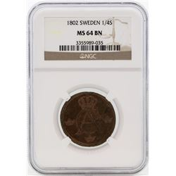 1802 Sweden 1/4 Skilling Coin NGC MS64BN