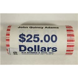 $25 ROLL OF 2008 JOHN QUINCY ADAMS PRESIDENTIAL $S