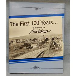 Donovan, Roberta, The First 100 Years...A History of Lewistown, Montana, 1984
