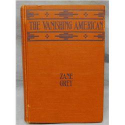 Grey, Zane, The Vanishing American, 1st, near fine and Devoto, Bernard, Across The Wide Missouri, 19