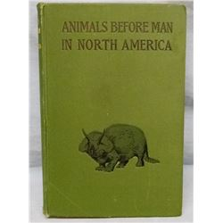 Lucas, Frederic, Animals Before Man In North America, 1902, 1st, near fine and Winchester calendar p