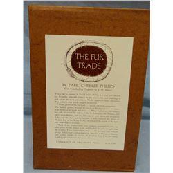Phillips, Paul C., The Fur Trade, 2 vols w/slip cover, 1st, 1961, fine