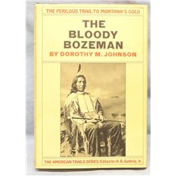Johnson, Dorothy, The Bloody Bozeman, 1st 1971, dj