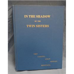 In The Shadow Of The Twin Sisters, 1973, Straw, Ubet, Buffalo and Garneill, MT history