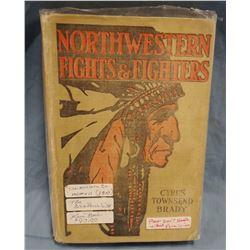 Brady, Cyrus Townsend, Northwestern Fights & Fighters, 1st, good