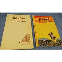The Montana Magazine of History, Vol III, January 1953, fine; Hamley Cowboy Catalog No. 40, Hamley &