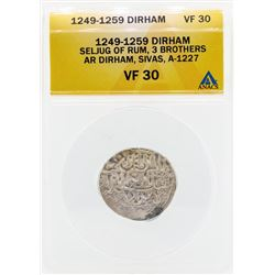 1249-1259 Dirham Seljug of Rum 3 Brothers Coin ANACS VF30
