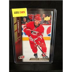 RON HAINSEY 2015-16 UD HIGH GLOSS SERIES 2