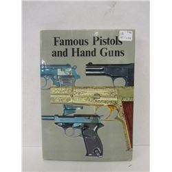 """FAMOUS PISTOLS AND HANDGUNS"" BOOK"