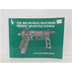 THE BROWNING HI-POWER EXOTIC WEAPONS SYSTEM