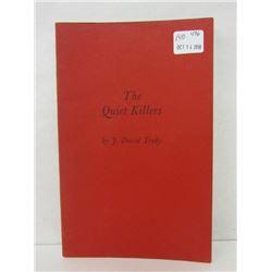 """THE QUIET KILLERS"" BOOK"