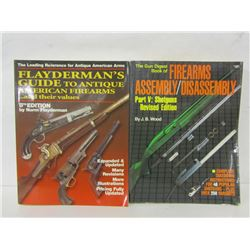 BOOKS ON FIREARMS ASSEMBLY AND ON ANTIQUE FIREARMS