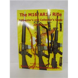 """THE M16/AR15 RIFLE"" BOOK"