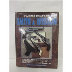 """STANDARD CATALOG OF SMITH & WESSON"""
