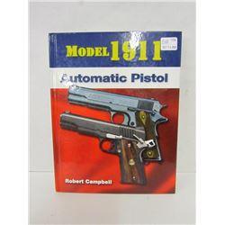 """MODEL 1911 AUTOMATIC PISTOL"""