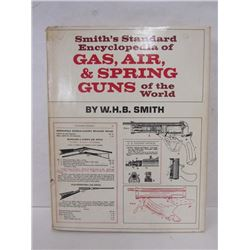 """GAS, AIR, AND SPRING GUNS OF THE WORLD"" BOOK"