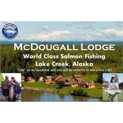 6 Day/5 Night Alaska Salmon Fishing Trip for 1 Angler at McDougall Lodge in Alaska when you take ano