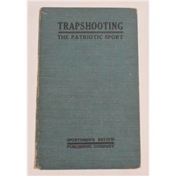 """Trapshooting"" by D. H. Eaton 1921"