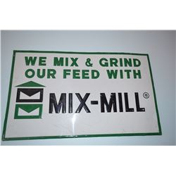 "Original ""Mix-Mill"" metal sign"