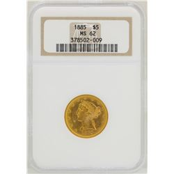 1885 $5 Liberty Head Half Eagle Gold Coin NGC MS62