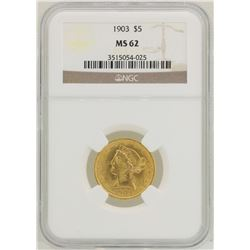 1903 $5 Liberty Head Half Eagle Gold Coin NGC MS62