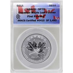 2011 Canada $10 Maple Leaf Forever Silver Coin ANACS SP70
