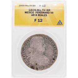 1809-Mo TH Mexico Ferdinand VII 8 Reales Silver Coin ANACS F12