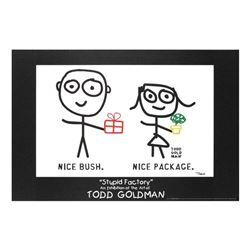 Nice Package! Nice Bush! by Goldman, Todd