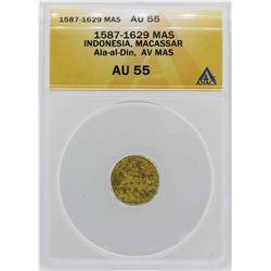 1587-1629 Indonisia Ala-al-Din Mas Gold Coin ANACS AU55
