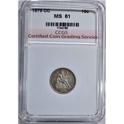 1876-CC SEATED LIBERTY DIME CCGS CH BU