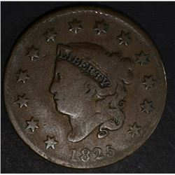 1825 LARGE CENT CH VG N-7 R-3 SCARCE (RECUTS)