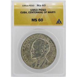 1953 Cuba Centennial of Marti Peso Coin ANACS MS60