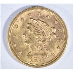 1879 $2 1/2 GOLD LIBERTY  CH BU+
