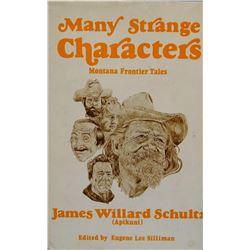 2 books: Schultz, James Willard, Rising Wolf, The White Blackfoot, early ed., good; and Many Strange
