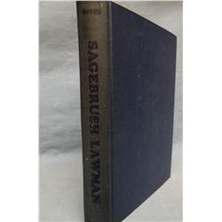 Bragg, W. F., Sagebrush Lawman, signed and inscribed, 1951, near fine