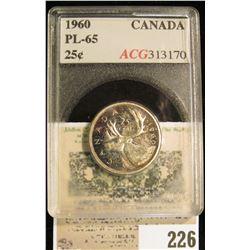 1960 Canada Silver Quarter, ACG slabbed PL-65.