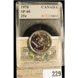 1978 Canada Quarter, ACG slabbed SP-68.