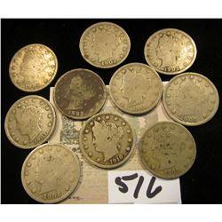"""1893, 1901, 02, 03, 04, 06, 07, 09, 10 & 1912 P Liberty """"V"""" Nickels. (10 pcs.)"""