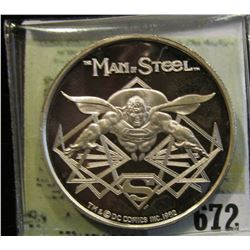 """""""Man of Steel"""", """"Cartoon Celebrities Made in USA by AMC One Troy Oz. .999 Fine Silver"""". Depicts Supe"""